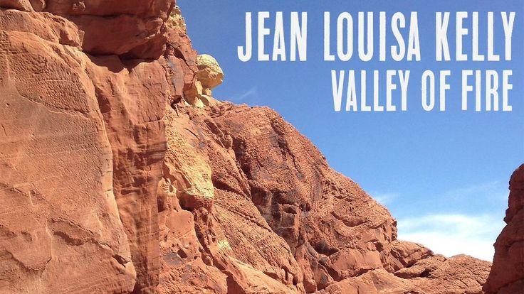 Jean Louisa Kelly - Valley of Fire
