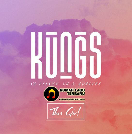 Money rains from the sky above, But keep the change cuz I've got enough, A little time and some tenderness, You'll never buy my love !! Kungs Vs Cookin' On 3 Burners, This Girls, Kungs Vs Cookin' On 3 Burners This Girls, This Girls Lyrics, Kungs Vs Cookin' On 3 Burners Lyrics, Kungs Vs Cookin' On 3 Burners This Girls Lyrics, Lirik Lagu This Girls, Lirik Lagu Kungs Vs Cookin' On 3 Burners This Girls