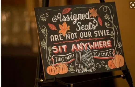 Sit anywhere wedding sign
