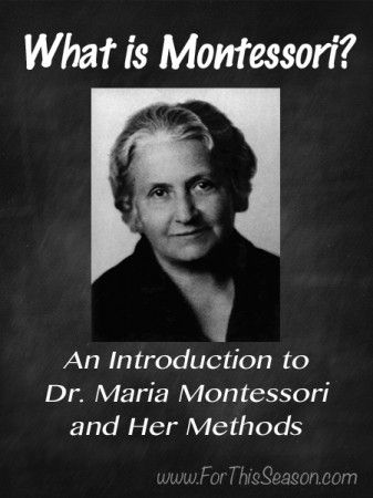 What is Montessori? An introduction to Dr. Maria Montessori and her methods.  The first in a series exploring the Montessori method used at home.
