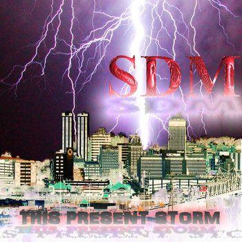 Music   SDM 'This Present Storm' is the 2nd album from SDM  #SDM #electronicmusic #dancemusic #popmusic #soloartist #musician #hiphop #randb #r&b #clubmusic #popularsongs #topmusic #mtvmusic #popsongs #bestelectronicmusic #indymusic #independentmusic #electronicdancemusic #gymmusic #remix #trance #techno