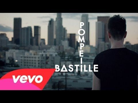 """Pompeii"" by Bastille 