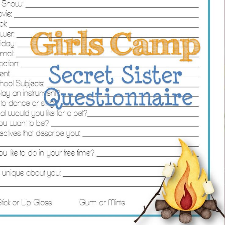 Girls Camp Secret Sister Questionnaire! A bunch of fun questions to ...