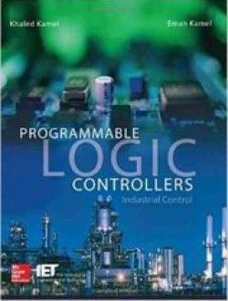 Programmable Logic Controllers: Industrial Control - Free eBook Online