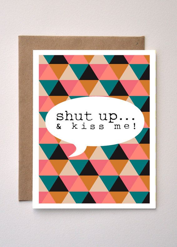 Shut Up & Kiss Me - Geometric Greeting Card - Valentines Day by MediaFreedom on Etsy