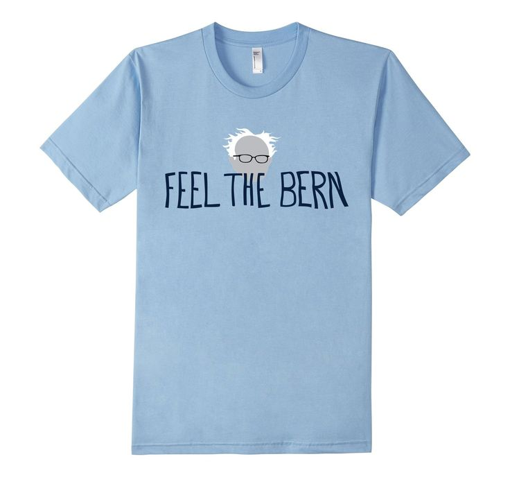Great deal on this Feel the Bern Bernie Sanders Shirt Men and Women's American Apparel for 2016 Election.