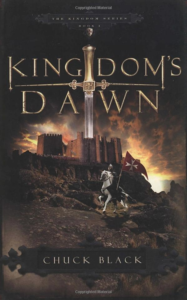 Kingdom's Dawn (Kingdom,Book 1): Chuck Black: 9781590526798: Amazon.com: Books