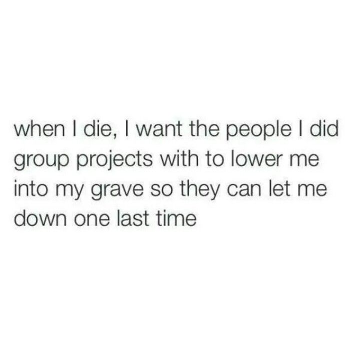 Group Projects Suck 43