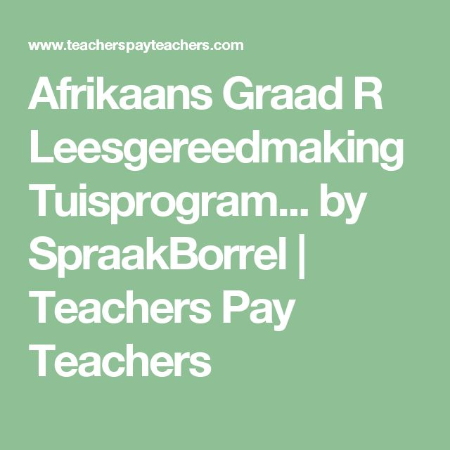 41 best tuisskool images on pinterest afrikaans homeschool and afrikaans graad r leesgereedmaking tuisprogram by spraakborrel teachers pay teachers urtaz Choice Image