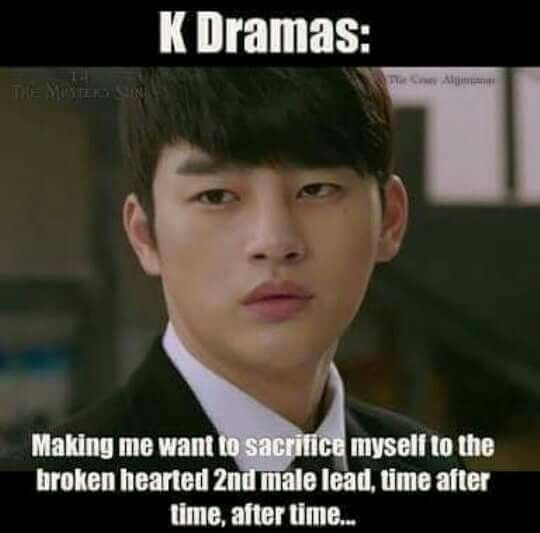 I knooowww this is something that always happens in a drama there's always a broken hearted 2nd male lead who brakes my heart