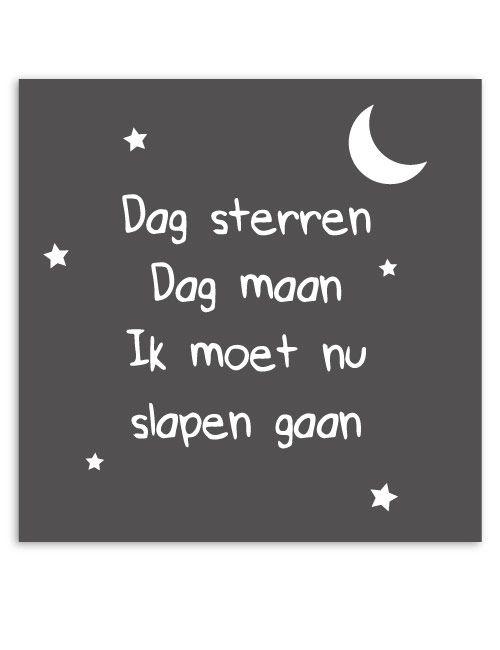 Dag sterren, dag maan. Ik moet nu slapen gaan. www.lievespulletjes.nl