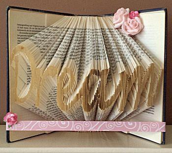 Boekkunst ingezonden door Gonda Schuurmans. Het woord Dream gevouwen in een boek. Heel makkelijk ook zelf te doen. Volg de kleine cursus.