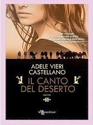 Sognando tra le Righe: IL CANTO DEL DESERTO Adele Vieri Castellano Doppia...