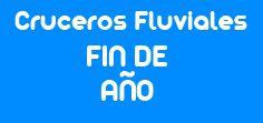 Cruceros Fluviales Fin de Año mFC Mi Crucero Fluvial