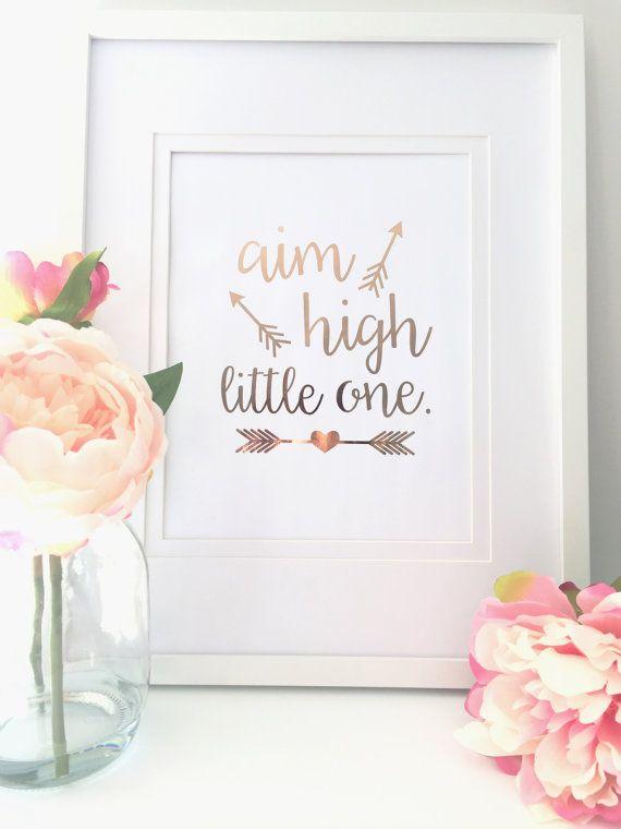 Foil Print Aim High Little One Wall Art by melissaroseboutique2