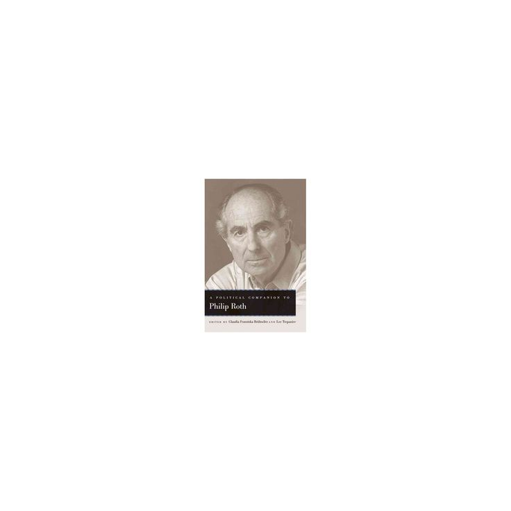 Political Companion to Philip Roth (Hardcover)