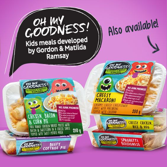 Oh My Goodness! Kids Meals developed by Gordon & Matilda Ramsay also found @Checkers South Africa