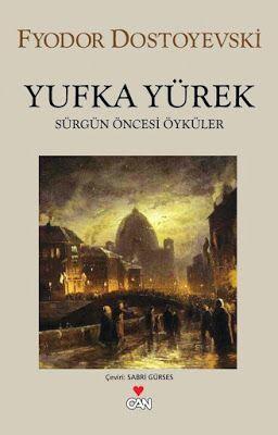 Yufka Yürek - Dostoyevski ePub PDF e-Kitap indir