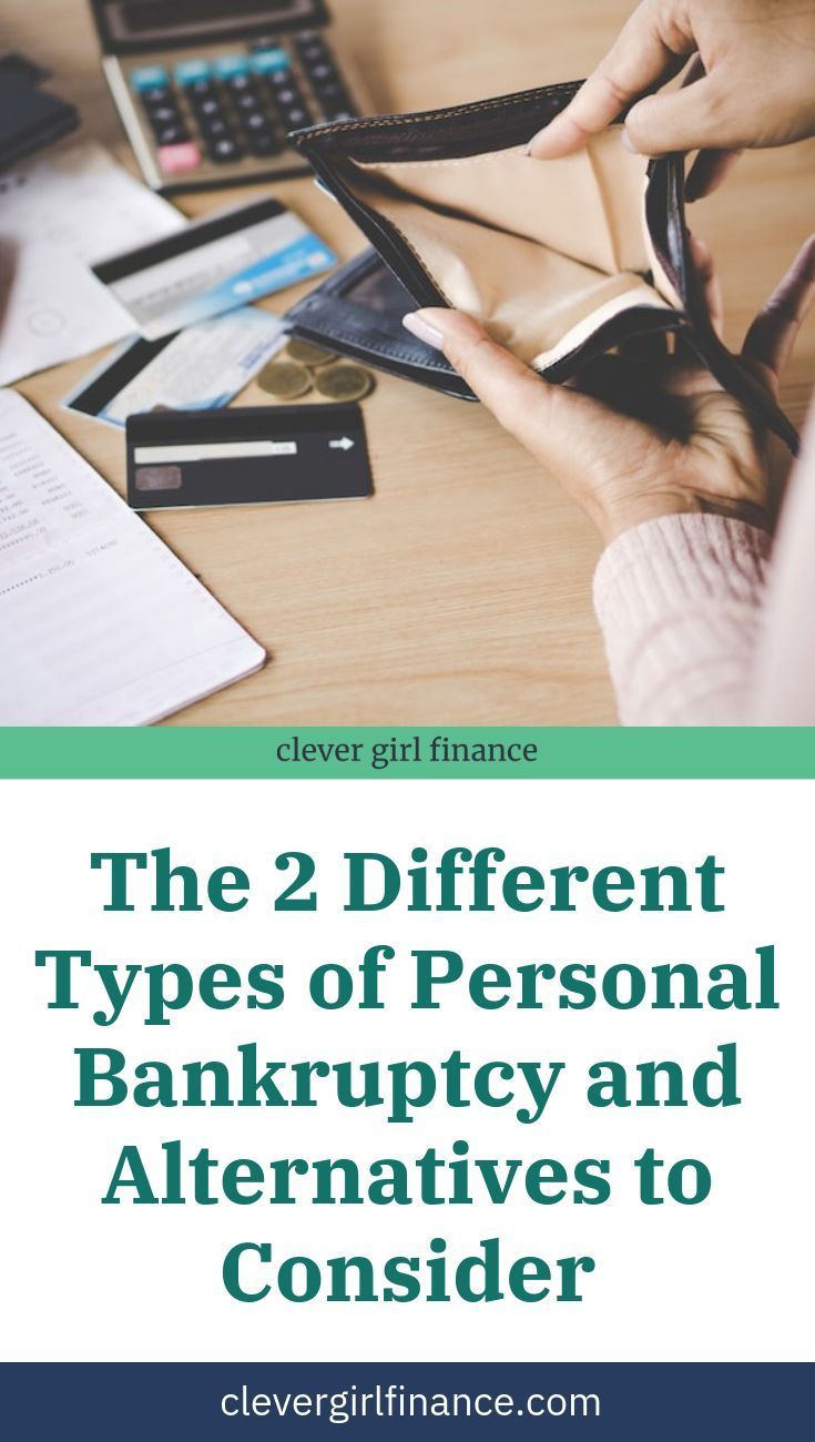 Types Of Personal Bankruptcy Alternatives Clever Girl Finance Bankruptcy Person Finance