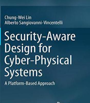 Security-Aware Design For Cyber-Physical Systems: A Platform-Based Approach PDF