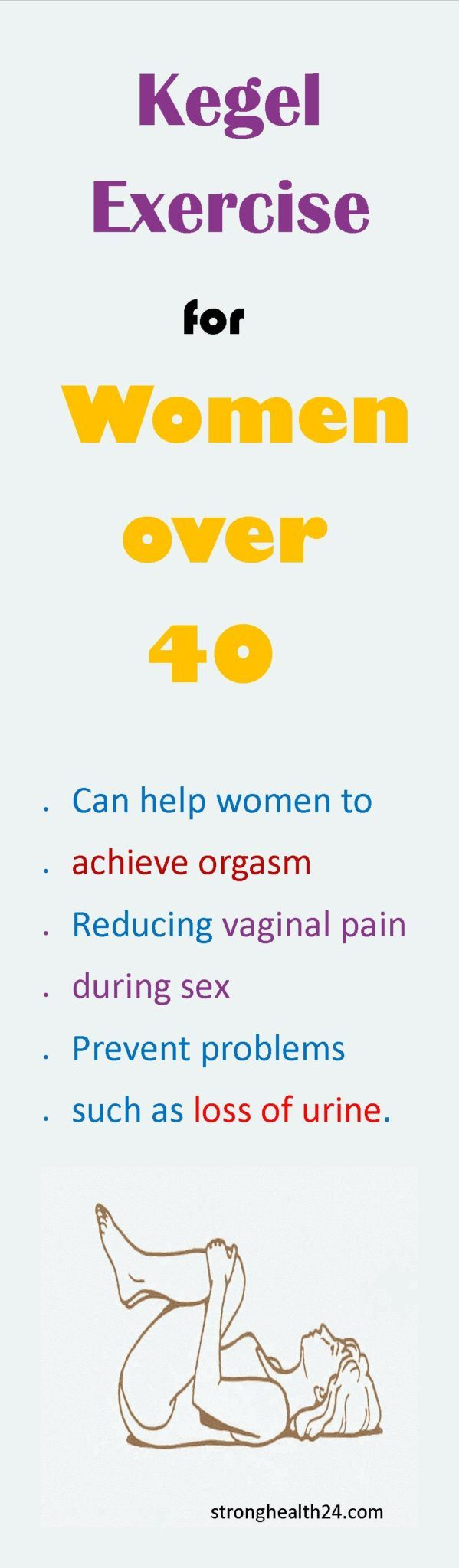 Benefits of Kegel Exercises in Women over 40  You know that once you reach menopause, the muscles weaken and this also happens to your pelvic muscles, which can lead to serious and uncomfortable problems such as loss of urine.It is never too late to start performing the Kegel exercises, they...