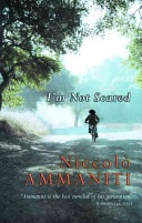 I'm not scared - Will take you back to those hot summer days as a child, but with gripping edge