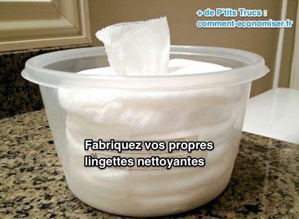 Comment fabriquer vos lingettes nettoyantes à la maison