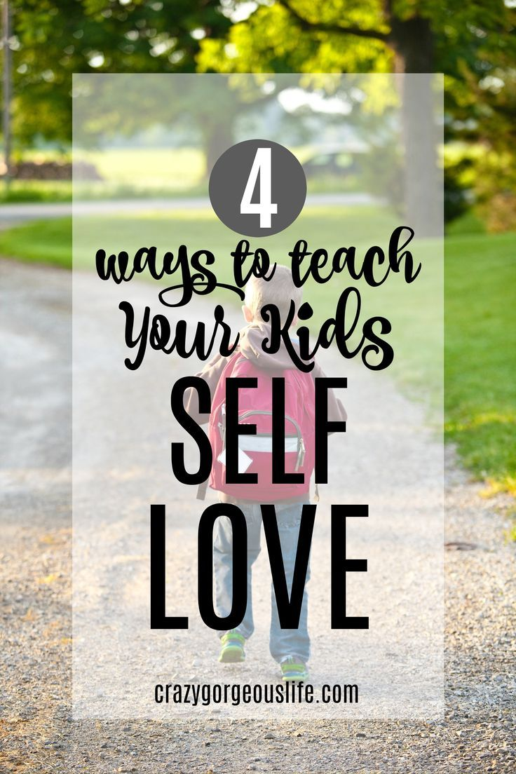 Not Especially Special 4 Ways To Teach Kids Self Love