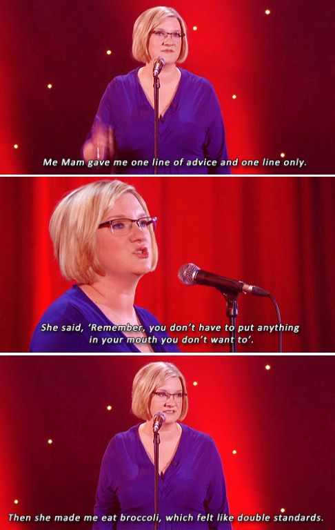 And called out her mum on her double standards. | 23 Times Sarah Millican Proved She's The Funniest Woman In Britain