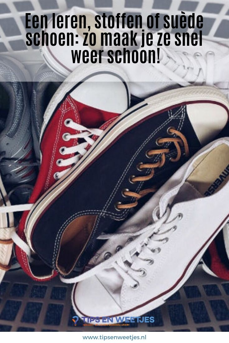 394cc25da28 Een leren, stoffen of suède schoen: zo maak je ze snel weer schoon ...
