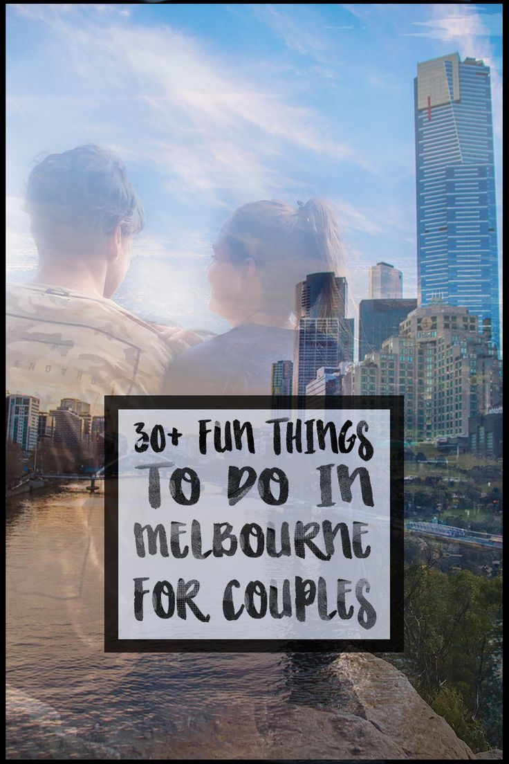 30+ Fun Things to do in Melbourne for Couples – Unique Date Ideas