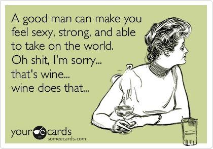 wine... oh yeah