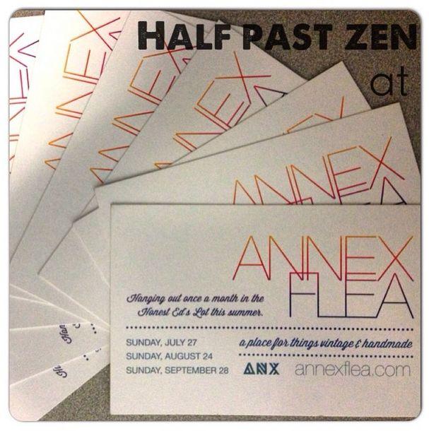 Half Past Zen was at the Annex Flea Market Aug 24th