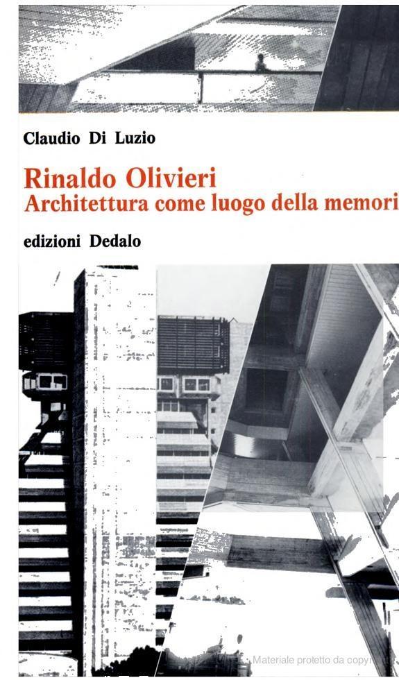 Rinaldo Olivieri, architettura come luogo della memoria - Claudio Di Luzio