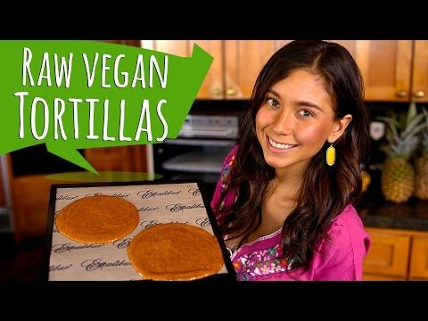 RAW VEGAN TORTILLAS! - YouTube - red bell peppers, zucchini, mashed avocado, soaked flaxseeds dehydrated