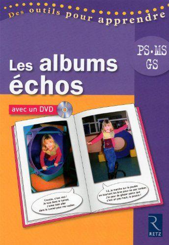 mettre en place les albums écho en maternelle