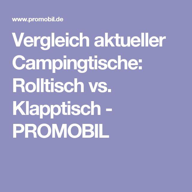 Vergleich aktueller Campingtische: Rolltisch vs. Klapptisch - PROMOBIL