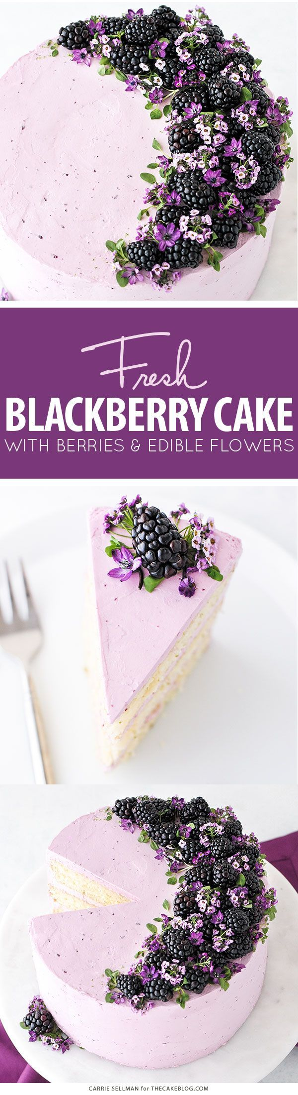 Blackberry Lime Cake - tender cake infused with lime zest, frosted with blackberry buttercream, topped withfresh blackberries and edible flowers   by Carrie Sellman for TheCakeBlog.com