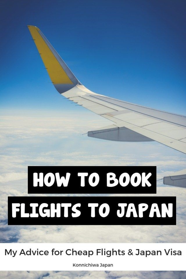 How To Book Your Flights To Japan My Advice For Cheap Flights Japan Visa Advice Book Cheap Flights Japan Booking Flights Cheap Flights Japan Travel