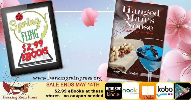 "Barking Rain Press on Twitter: ""#BarkingRain Press Spring Fling Sale: THE HANGED MAN'S NOOSE @JudyPenzSheluk just $2.99 thru May 14th. https://t.co/SHetHecrZu https://t.co/JdjGNe4wxy"""