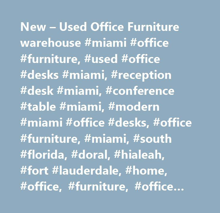 office furniture warehouse miami office furniture used office