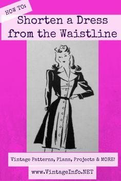 How to shorten a dress from the waistline http://vintageinfo.net/how-to-shorten-a-dress-from-the-waistline/