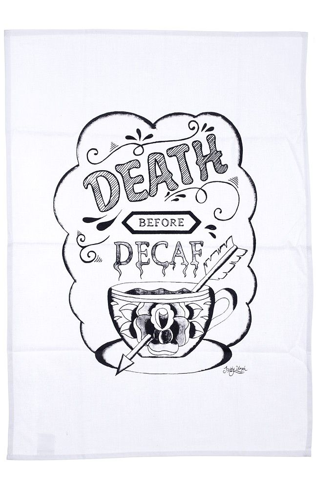 JUBLY UMPH DEATH BEFORE DECAF TEA TOWEL