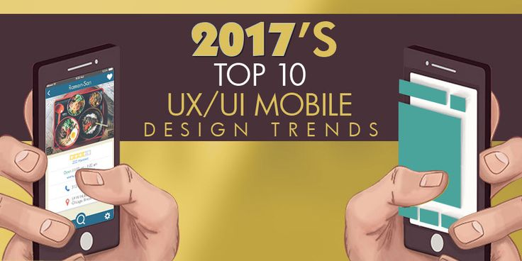 Top 10 mobile UI & UX design trends in 2017 that will change the way you do Business. #MobileAppDesign #MobileDesignTrends #DesignTrends2017