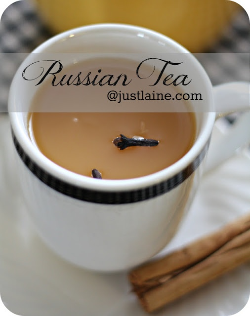 Russian Tea (Tang-free!)  Reminds me of Ukraine and my lovely children