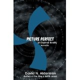 Picture Perfect: an Expired Reality novella (Kindle Edition)By David N. Alderman