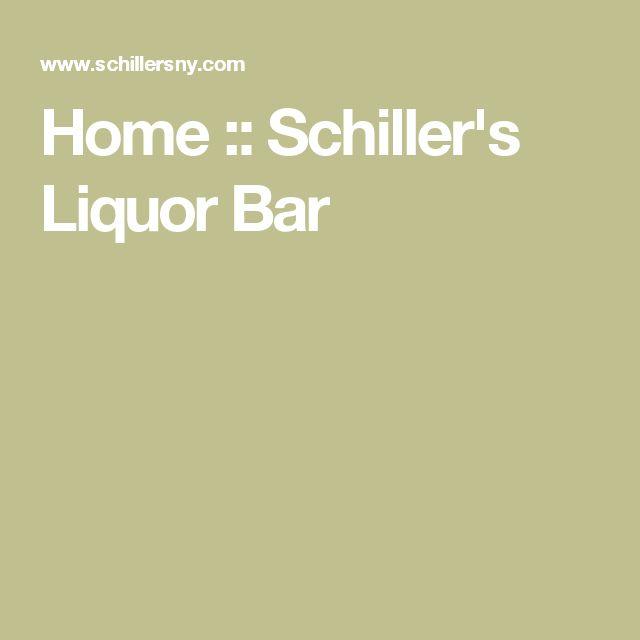 Home :: Schiller's Liquor Bar