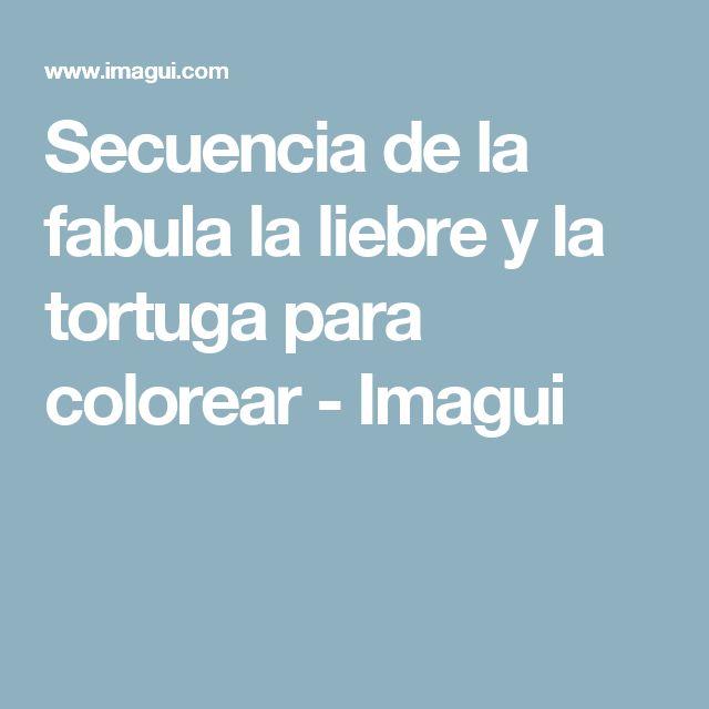 Secuencia de la fabula la liebre y la tortuga para colorear - Imagui