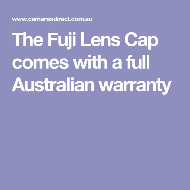 The Fuji Lens Cap comes with a full Australian warranty