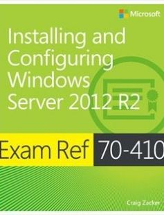Installing and Configuring Windows Server 2012 R2 free download by Craig Zacker ISBN: 9780735684249 with BooksBob. Fast and free eBooks download.  The post Installing and Configuring Windows Server 2012 R2 Free Download appeared first on Booksbob.com.